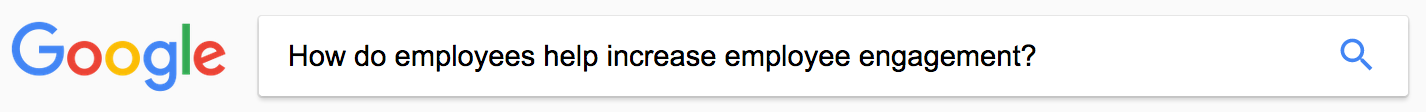 Google question - employee increase engagement